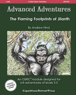 Advanced Adventures #5: The Flaming Footprints of Jilanth (OSRIC/ OGL/1E Adventure)