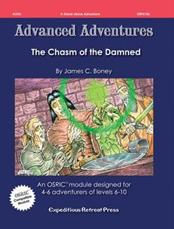 Advanced Adventures #6: Chasm of the Damned (OSRIC/ OGL/1E Adventure)