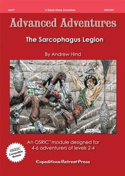 Advanced Adventures #7: The Sarcophagus Legion (OSRIC/ OGL/1E Adventure)