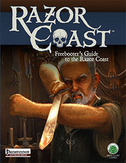The Freebooters Guide to the Razor Coast (PFRPG)