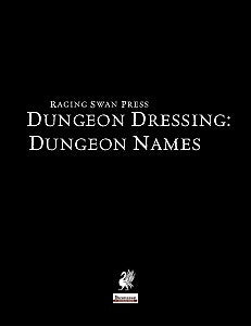 Dungeon Dressing: Dungeon Names