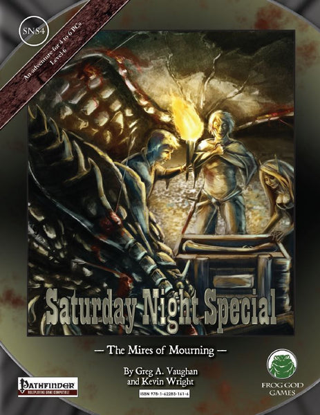 Saturday Night Special 4: The Mires of Mourning (PFRPG)