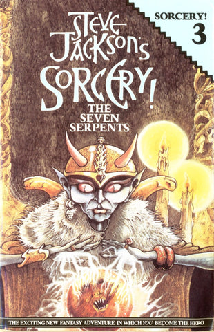 Steve Jackson's Sorcery! Book 3: The Seven Serpents