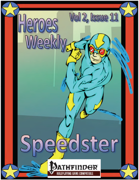 Heroes Weekly, Vol 2, Issue #11, The Speedster