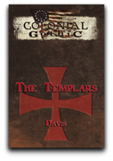 Colonial Gothic Organizations: The Templars