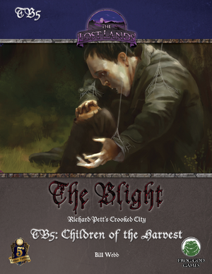 TB5: The Children of the Harvest (5e)
