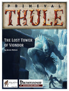 The Lost Tower of Viondor