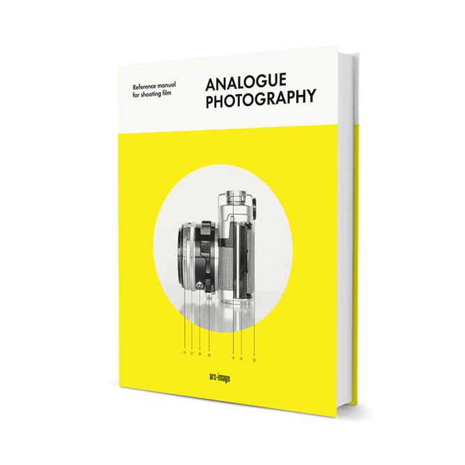 Analogue Photography - Reference manual for shooting film  by Andrew Bellamy