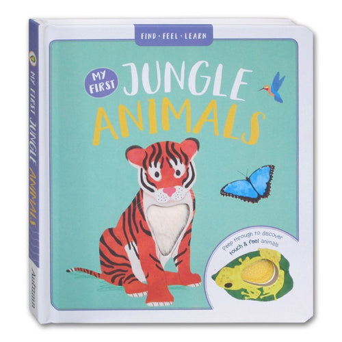 My First Jungle Animals - Find, Feel, Learn