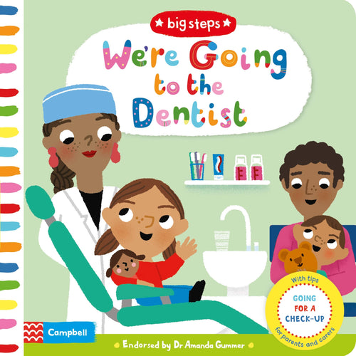 Big Steps: We're Going To The Dentist