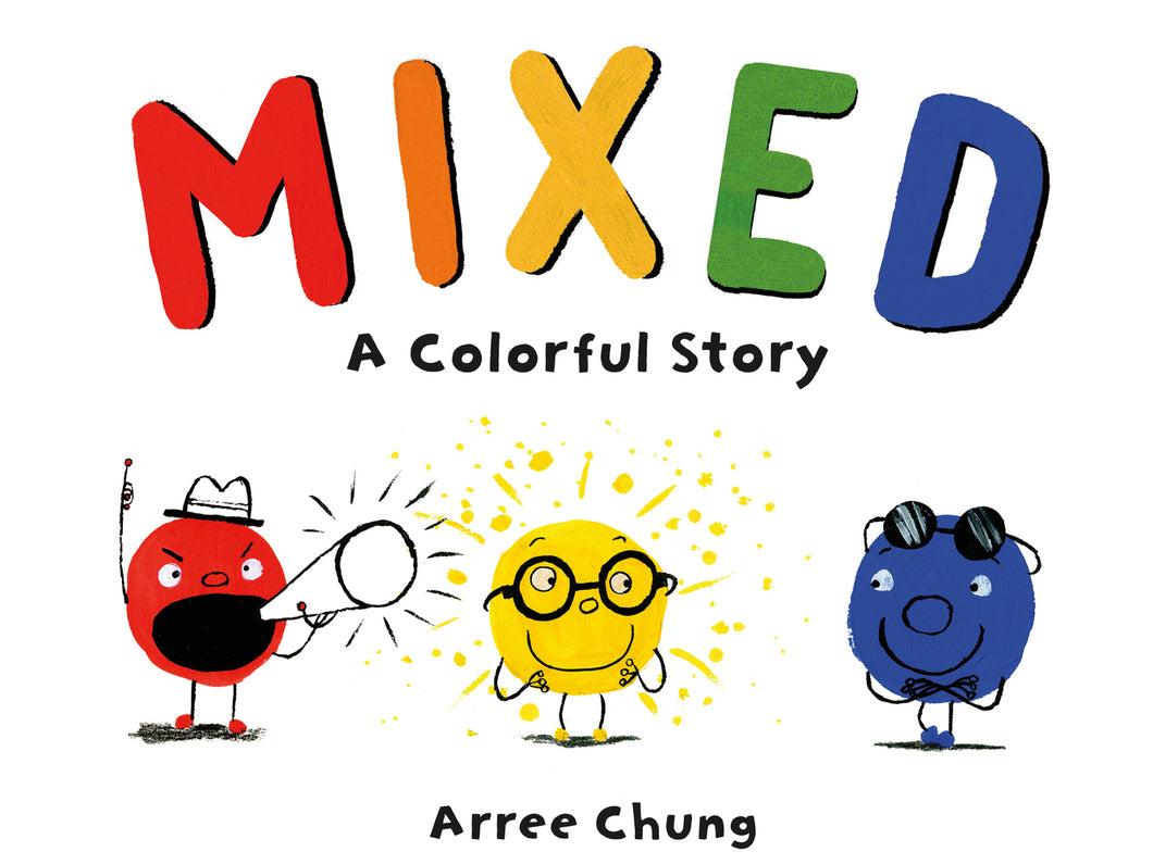 Mixed: A Colourful Story by Arree Chung