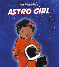 Load image into Gallery viewer, Astro Girl by Ken Wilson-Max - English