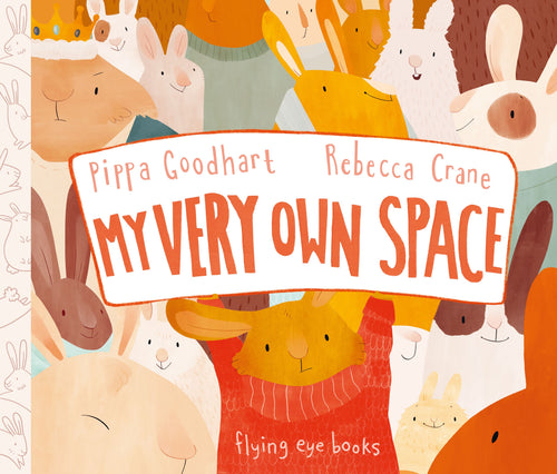 My Very Own Space by Pippa Goodhart - Hardcover