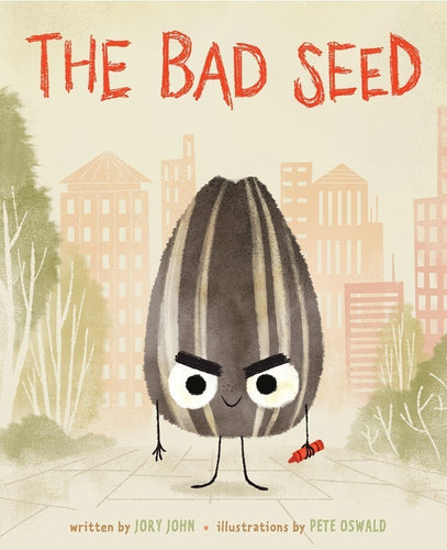 The Bad Seed by Jory John - Hardcover
