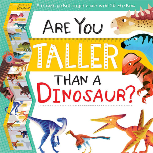 Are You Taller Than a Dinosaur?