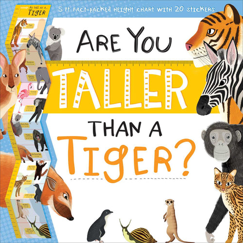 Are You Taller Than a Tiger?