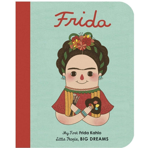 Frida Kahlo by Maria Isabel Sanchez Vegara - Board Book
