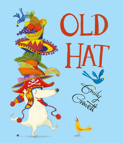 Old Hat by Emily Gravett