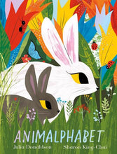 Load image into Gallery viewer, Animalphabet by Julia Donaldson & Sharon King-Chai
