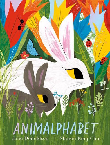 Animalphabet by Julia Donaldson & Sharon King-Chai