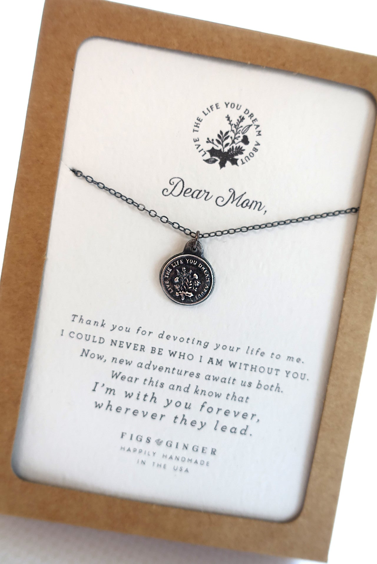 Dear Mom: Live the Life you Dream Necklace