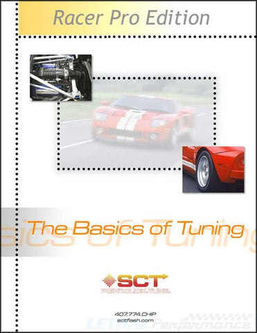 SCT SCT ProRacer Edition Manual - The Basics of Tuning