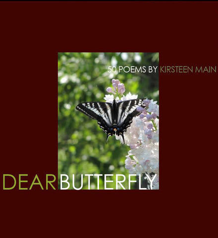 Dear Butterfly: 50 Poems by Kirsteen Main