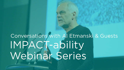 Impact-ability: Webinar Series with Al Etmanski, Vickie Cammack and guests