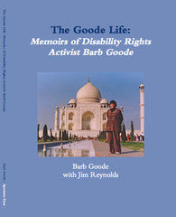 The Goode Life: Memoirs of Disability Rights Activist Barb Goode