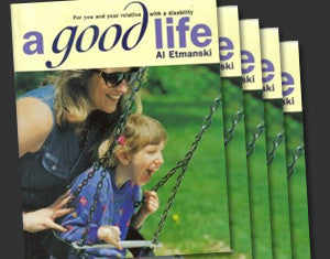 A Good Life - for you and your loved one with a disability