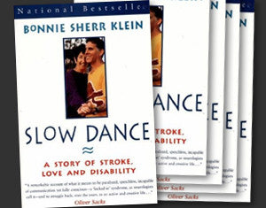 Slow Dance: A Story of Stroke, Love, and Disability