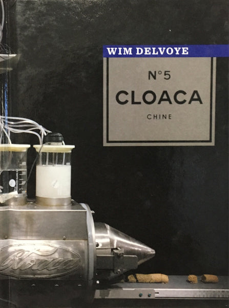 Wim Delvoye: The end of Cloaca