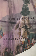 Deus Ex Machina - Julian Schnabel