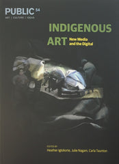 Public 54 - Indigenous Art: New Media and the Digital
