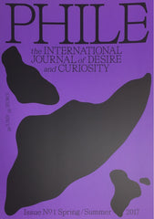 Phile: The International Journal of Desire and Curiosity Issue No 1