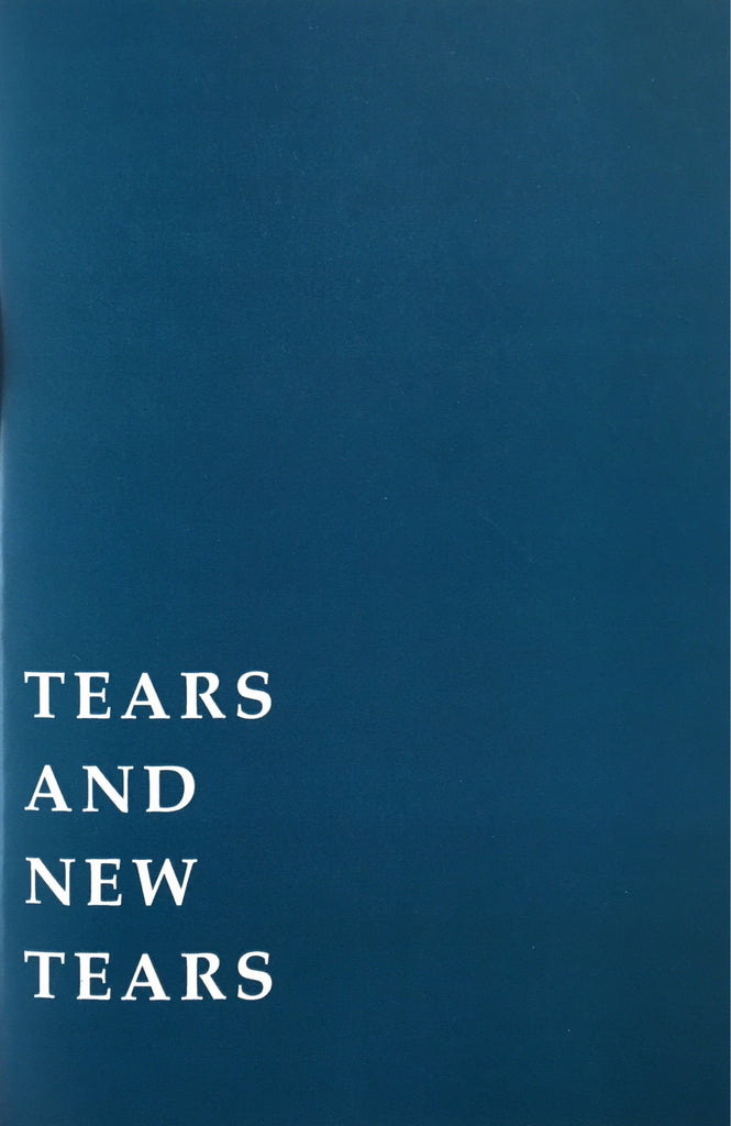 Tears and New Tears- Josef Strau