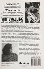 Whitewalling: Art, Race & Protest in 3 Acts - Aruna D'Souza
