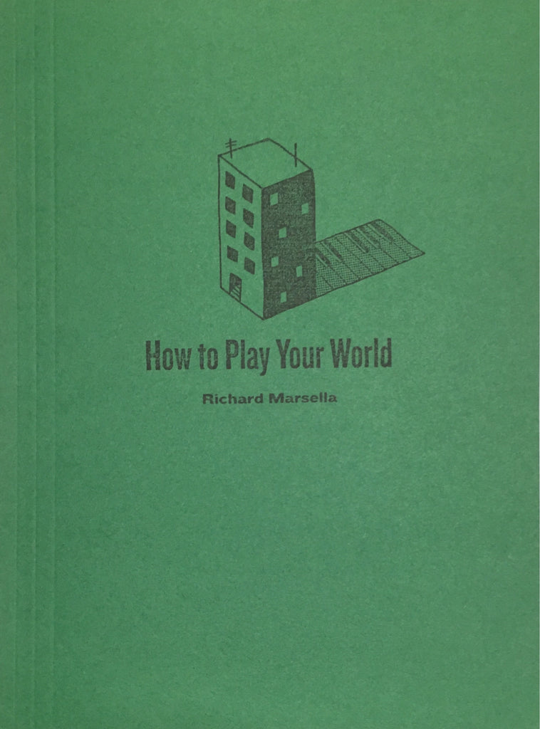 How to Play Your World: Richard Marsella