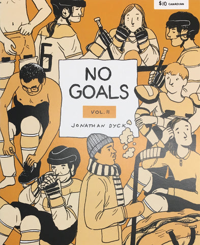 No Goals Volume II: Jonathan Dyck
