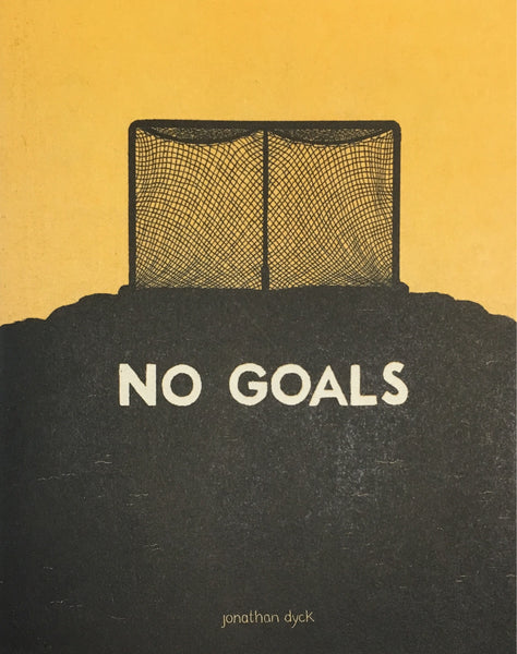 No Goals: Jonathan Dyck