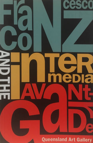 Francesco Conz: Intermedia and the Avant-Garde