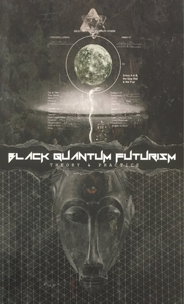 Black Quantum Futurism: Theory and Practice- Volume One