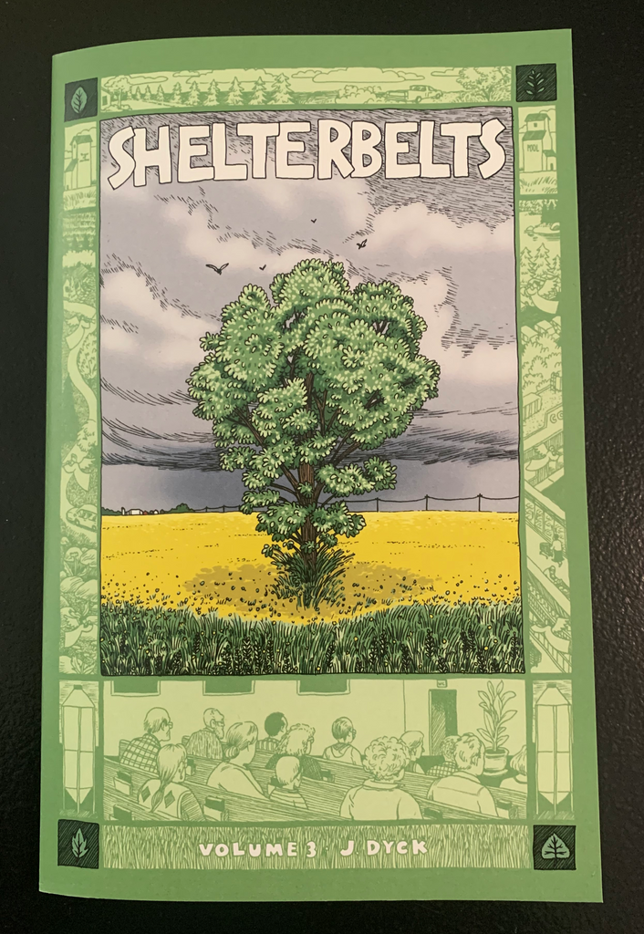 Shelterbelts Volume 3 by Jonathan Dyck