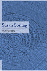 Susan Sontag - On Photography