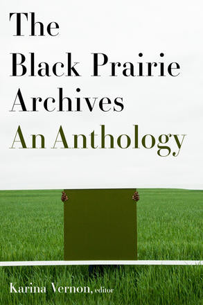 The Black Prairie Archives | An Anthology