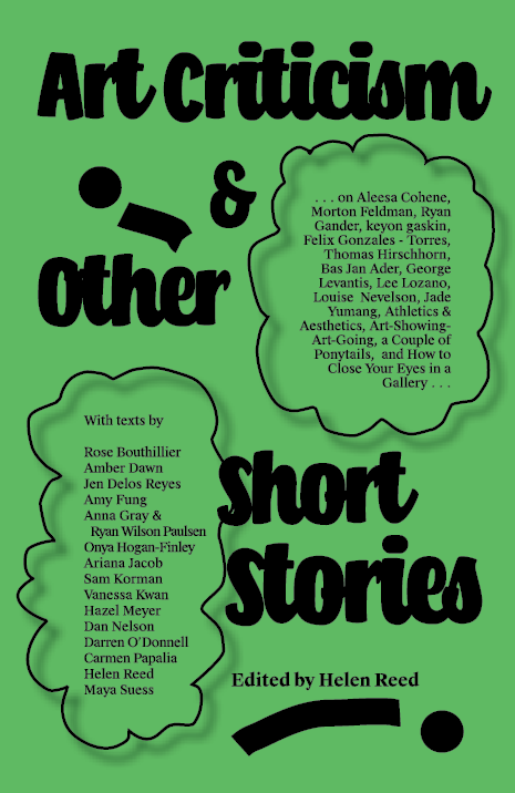 Art Criticism & Other Short Stories: Edited by Helen Reed