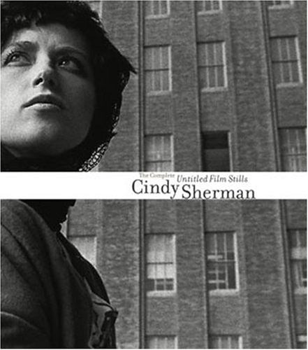 Cindy Sherman - The Complete Untitled Film Stills