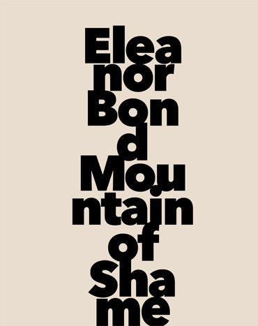Eleanor Bond: Mountain of Shame