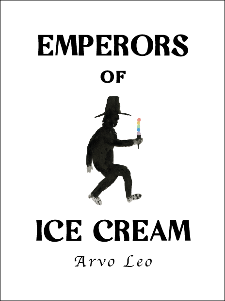 Emperors of Ice Cream: Arvo Leo