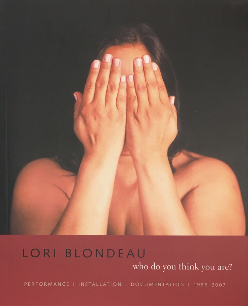 Lori Blondeau: who do you think you are?